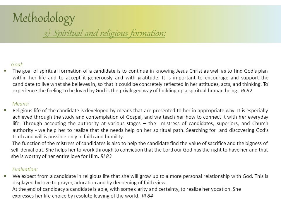 Methodology 3) Spiritual and religious formation:
