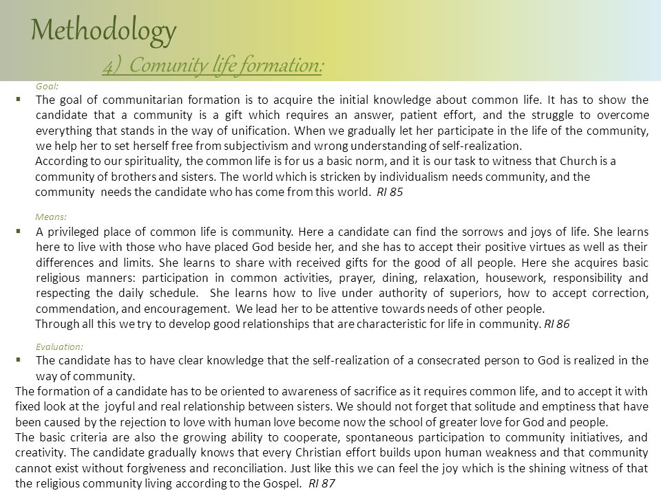 Methodology 4) Comunity life formation: