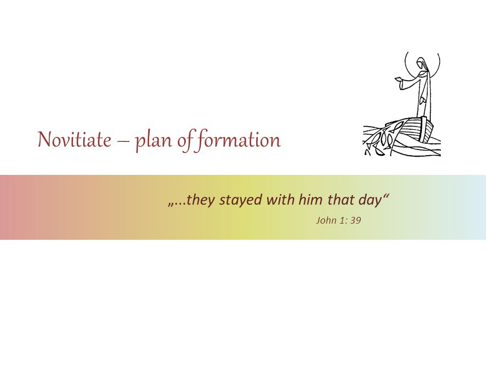 Novitiate – plan of formation