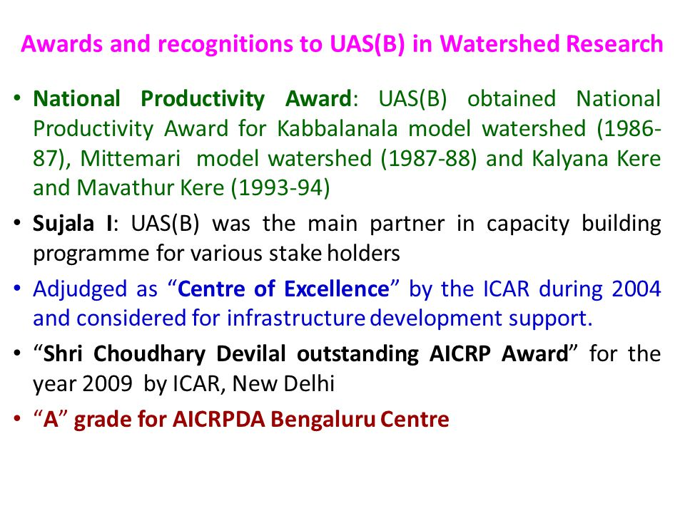 Awards and recognitions to UAS(B) in Watershed Research