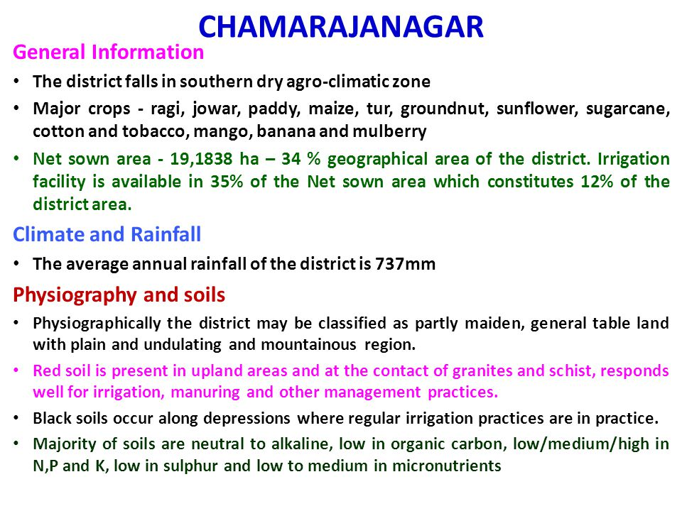 CHAMARAJANAGAR General Information Climate and Rainfall