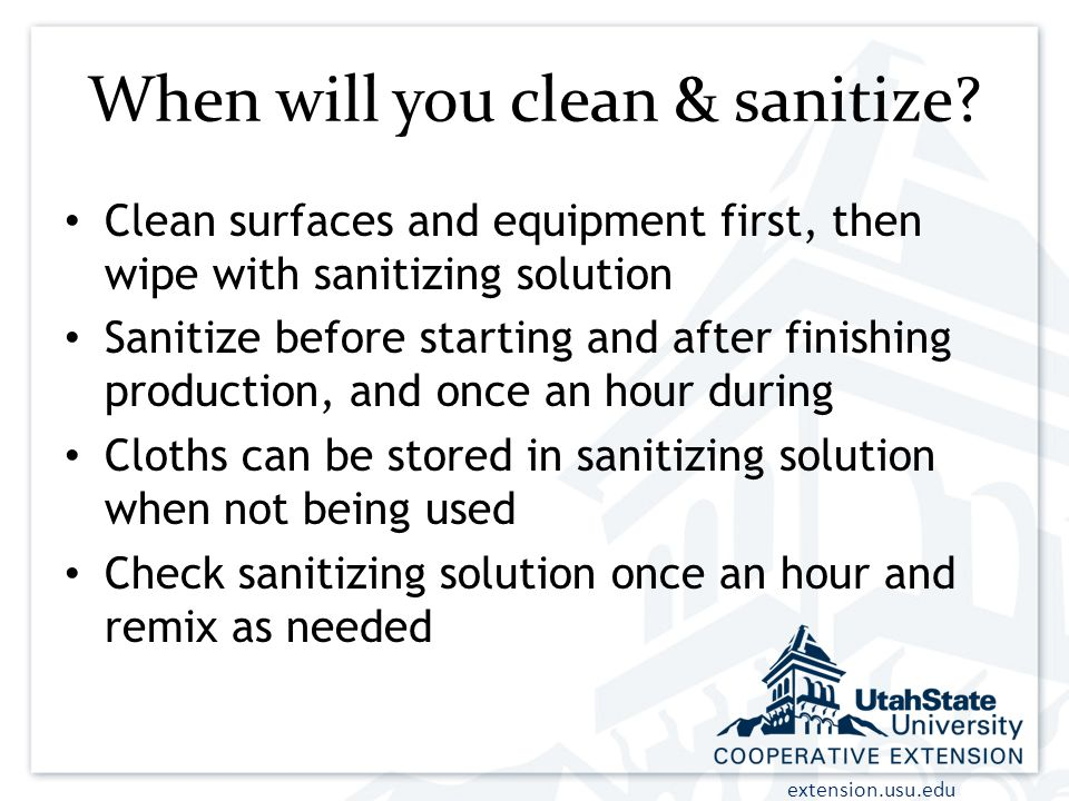 When will you clean & sanitize