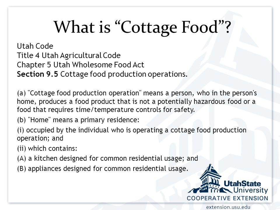 What is Cottage Food Utah Code Title 4 Utah Agricultural Code