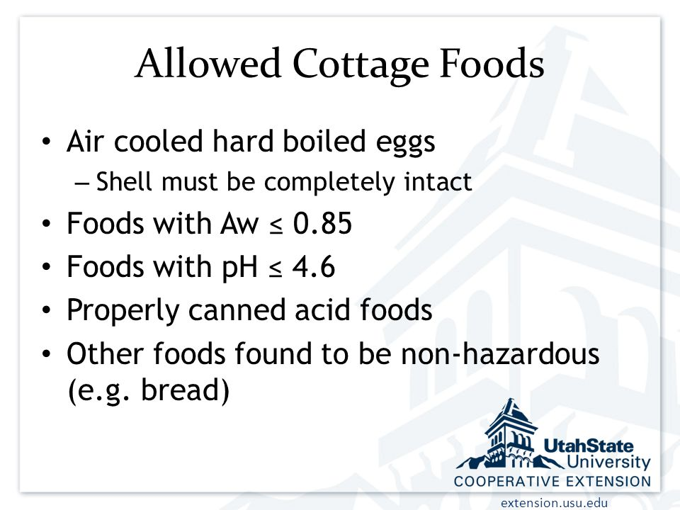 Allowed Cottage Foods Air cooled hard boiled eggs Foods with Aw ≤ 0.85
