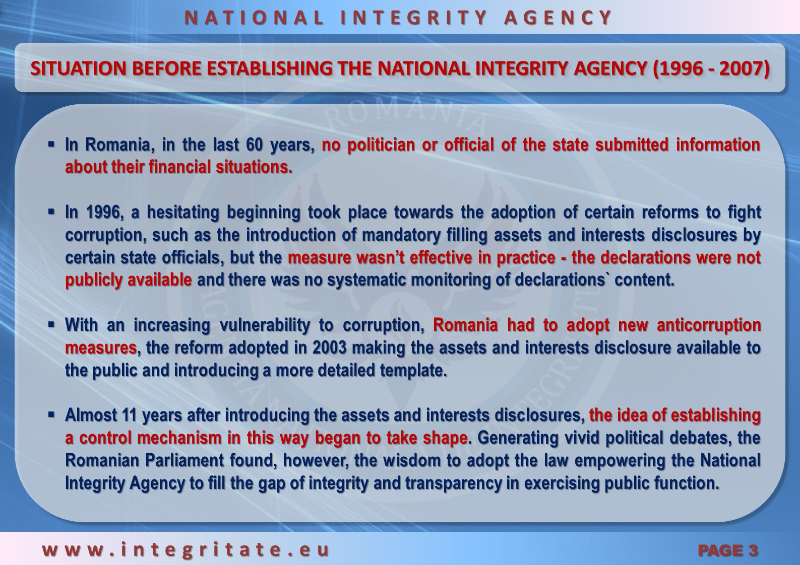NATIONAL INTEGRITY AGENCY www.integritate.eu PAGE 3
