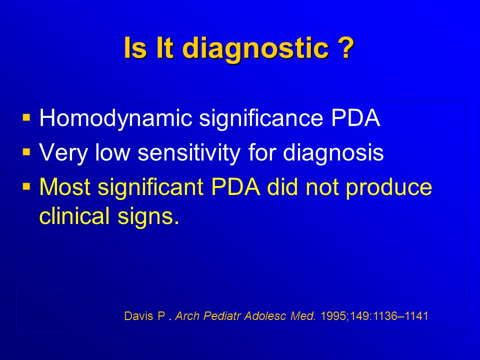 Is It diagnostic Homodynamic significance PDA