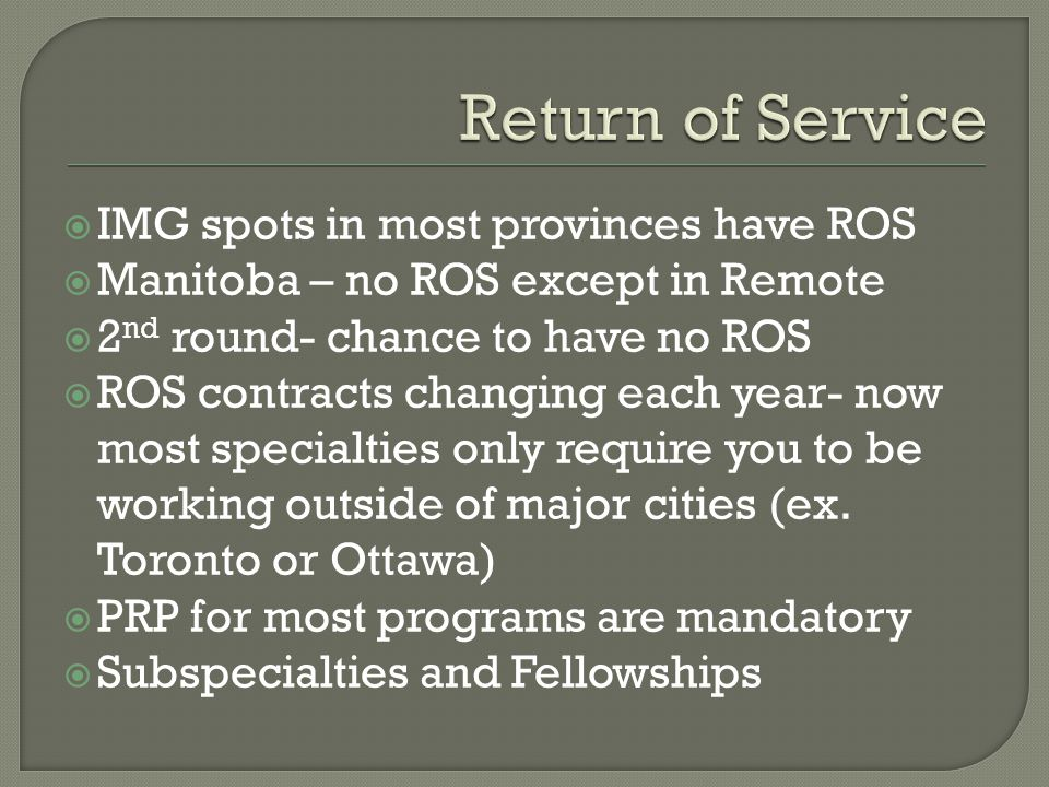 Return of Service IMG spots in most provinces have ROS