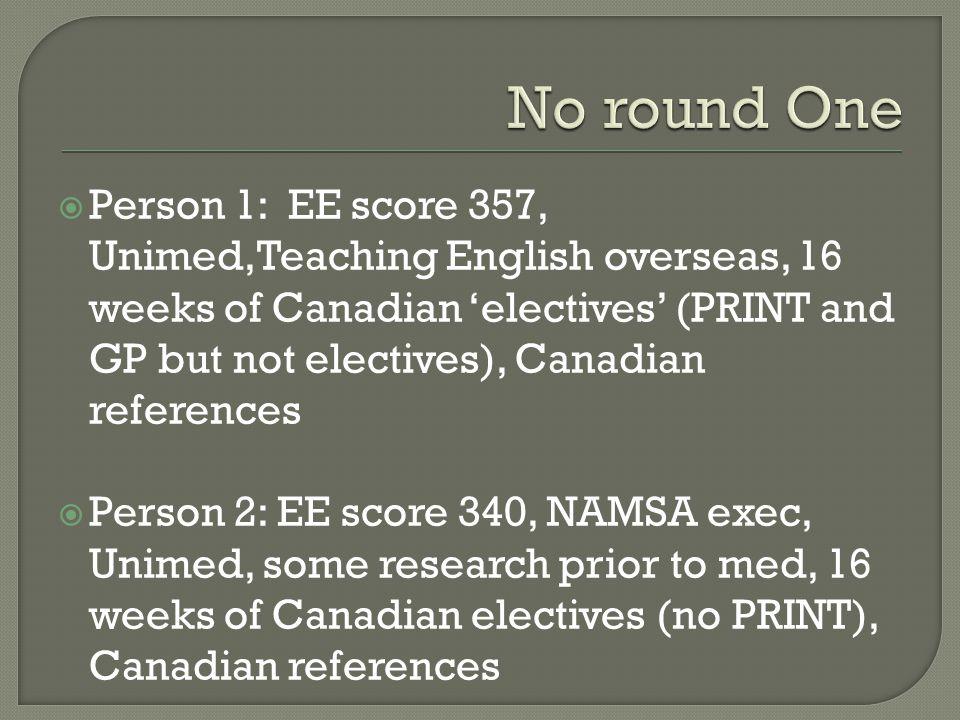 No round One