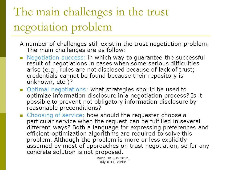 The main challenges in the trust negotiation problem
