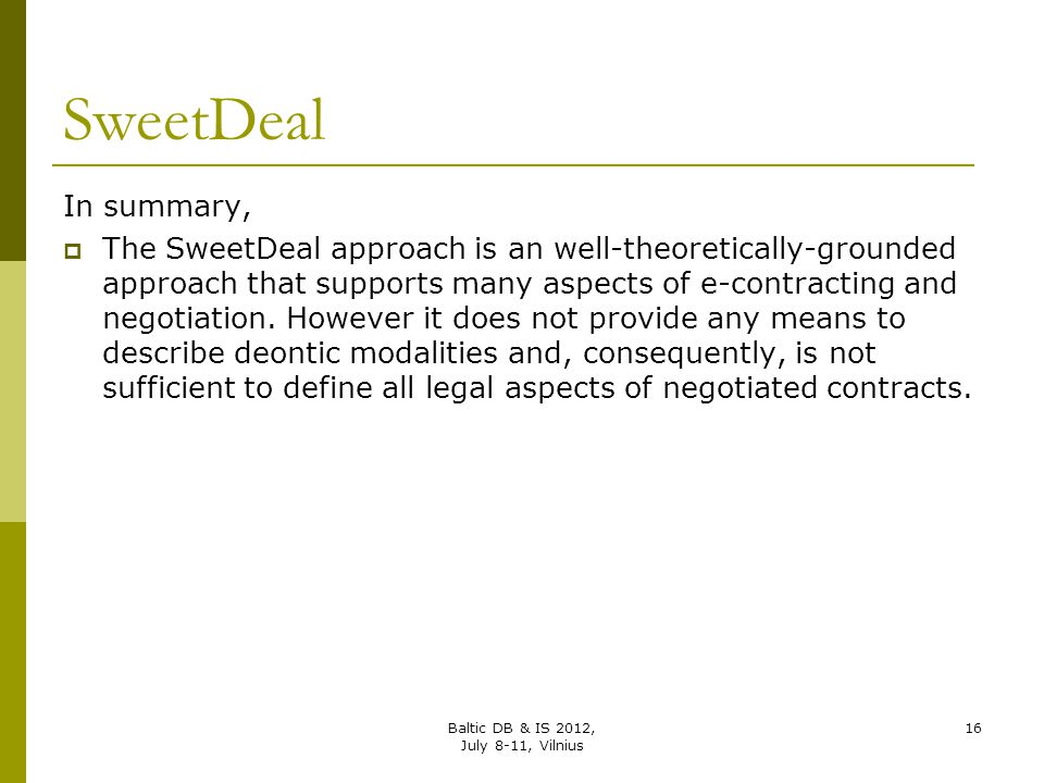SweetDeal In summary,
