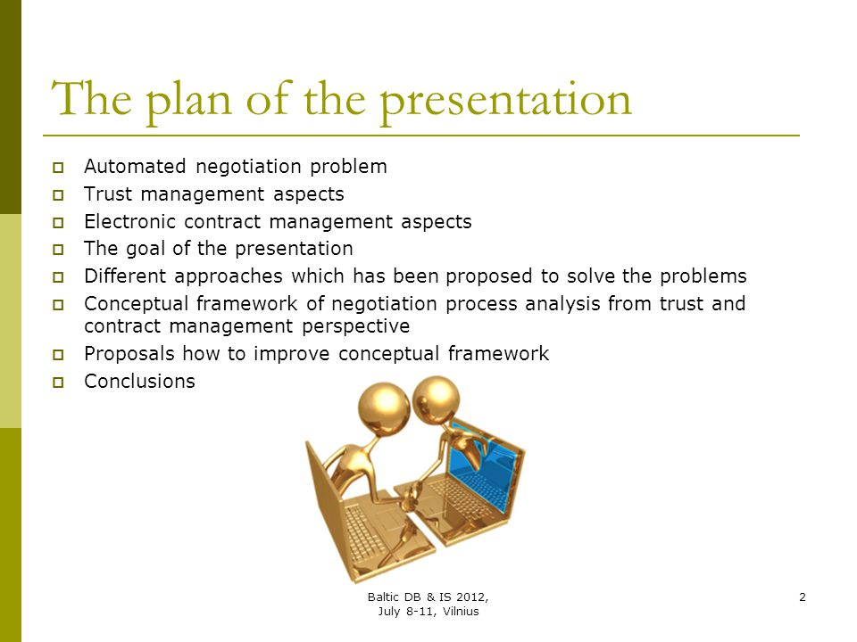 The plan of the presentation
