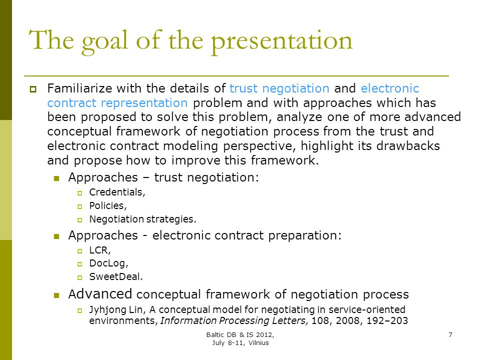 The goal of the presentation