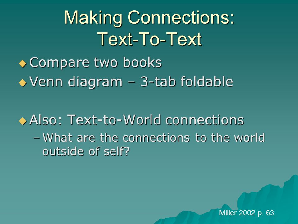 Making Connections: Text-To-Text