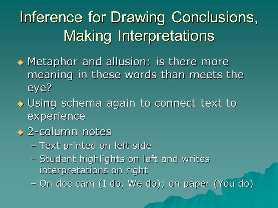 Inference for Drawing Conclusions, Making Interpretations