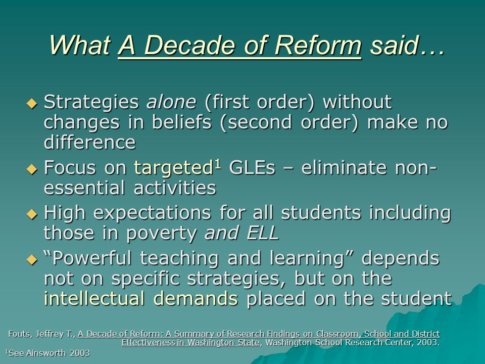 What A Decade of Reform said…