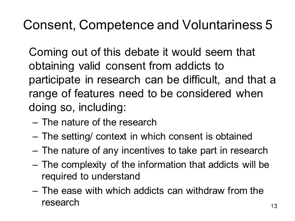 Consent, Competence and Voluntariness 5