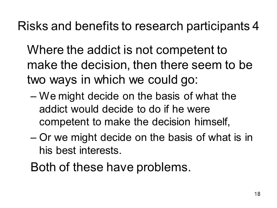 Risks and benefits to research participants 4