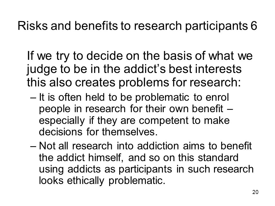 Risks and benefits to research participants 6