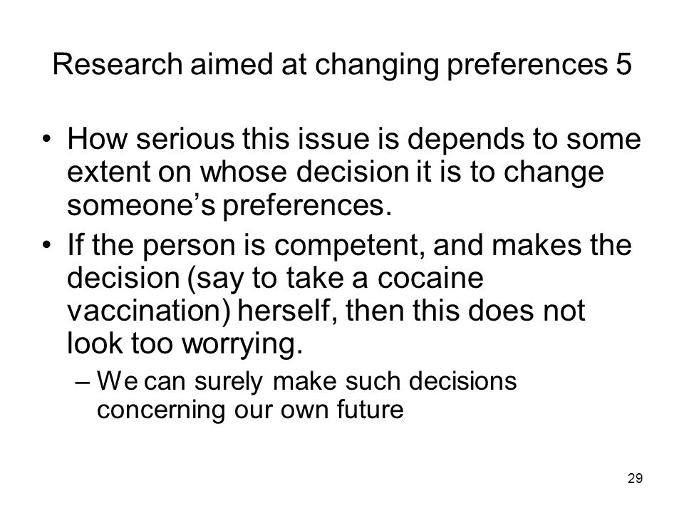 Research aimed at changing preferences 5