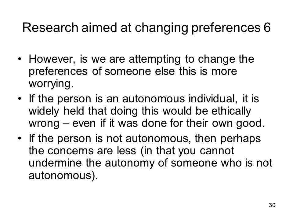 Research aimed at changing preferences 6