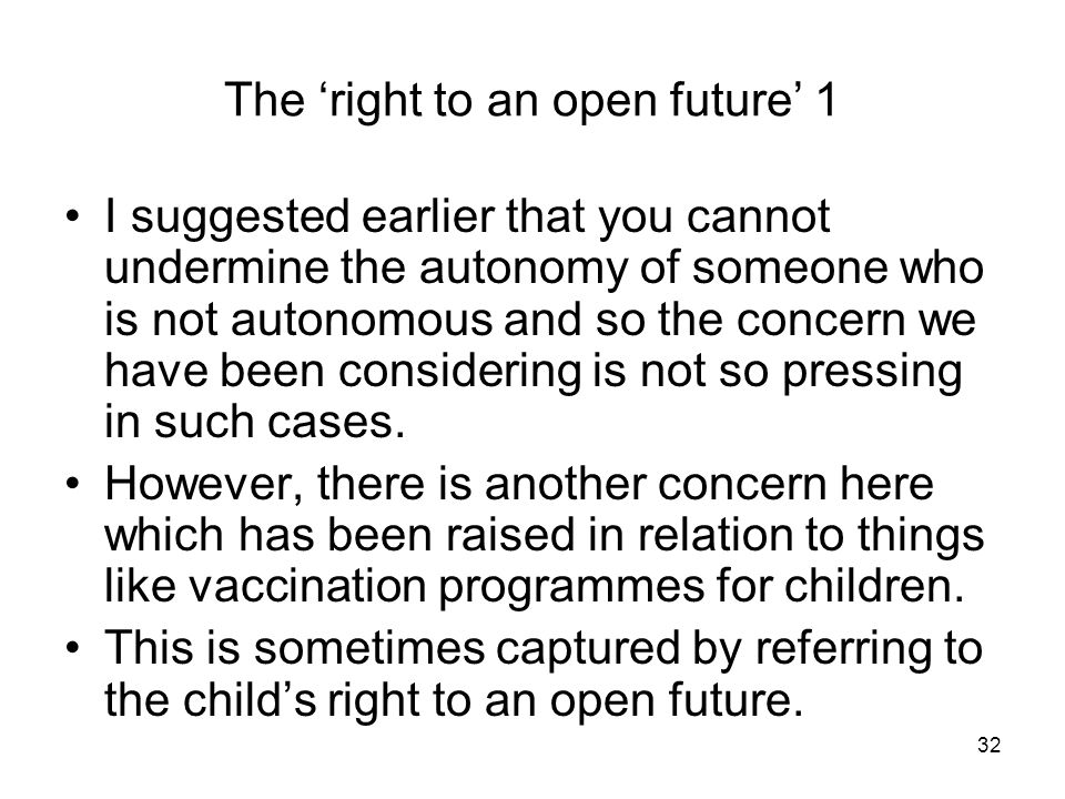 The 'right to an open future' 1