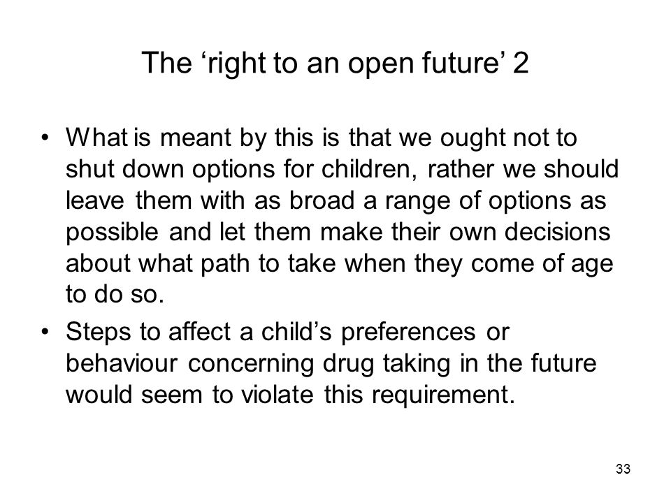 The 'right to an open future' 2