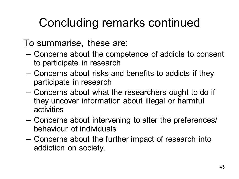 Concluding remarks continued