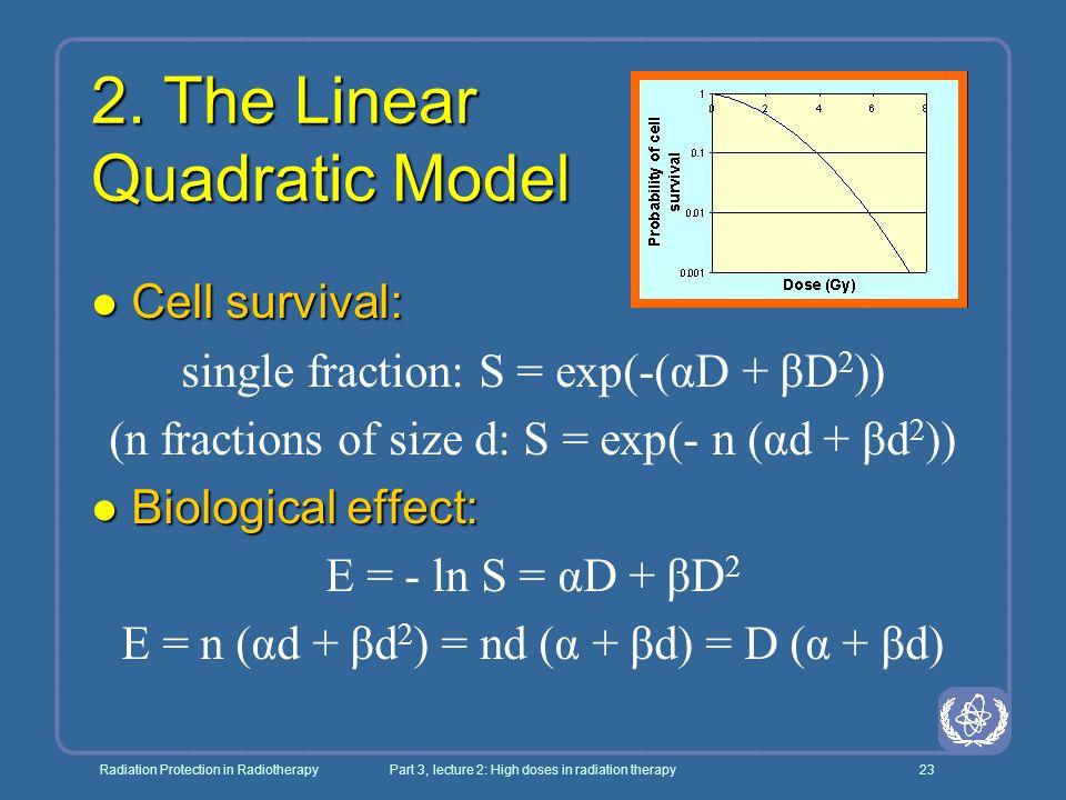 2. The Linear Quadratic Model