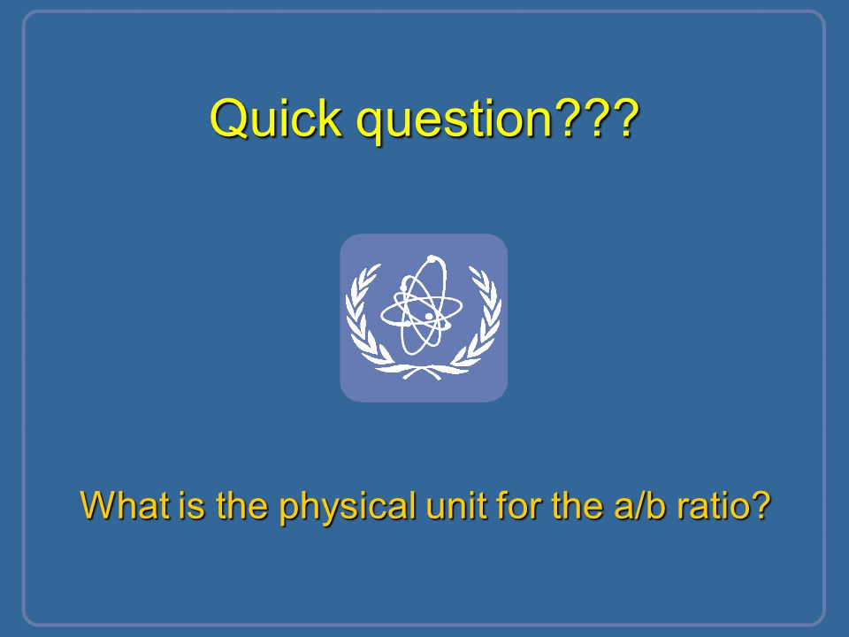 Part No 3, Lesson No 2 What is the physical unit for the a/b ratio