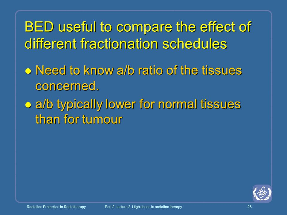 BED useful to compare the effect of different fractionation schedules