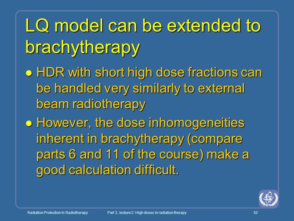 LQ model can be extended to brachytherapy