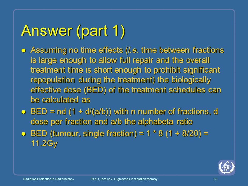 Part 3, lecture 2: High doses in radiation therapy