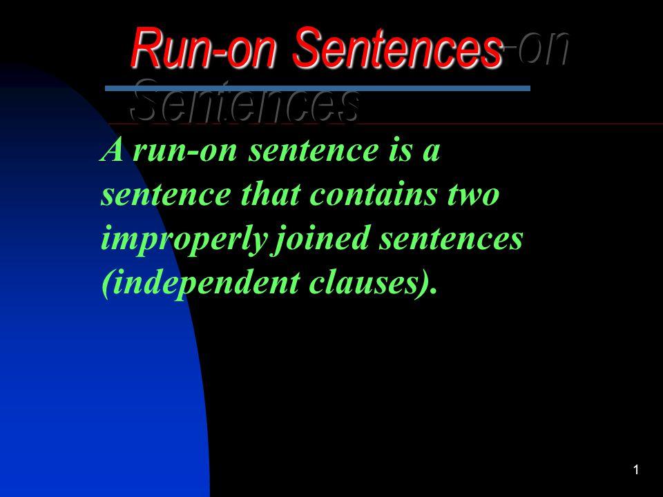 Run-on Sentences-on Sentences