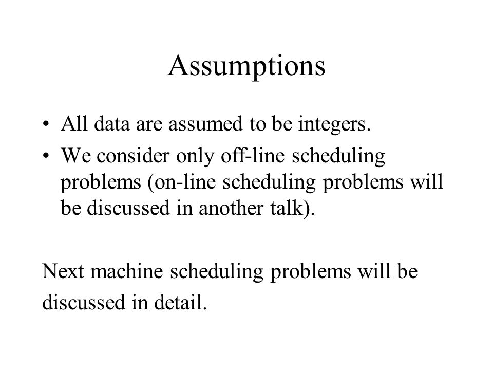 Assumptions All data are assumed to be integers.