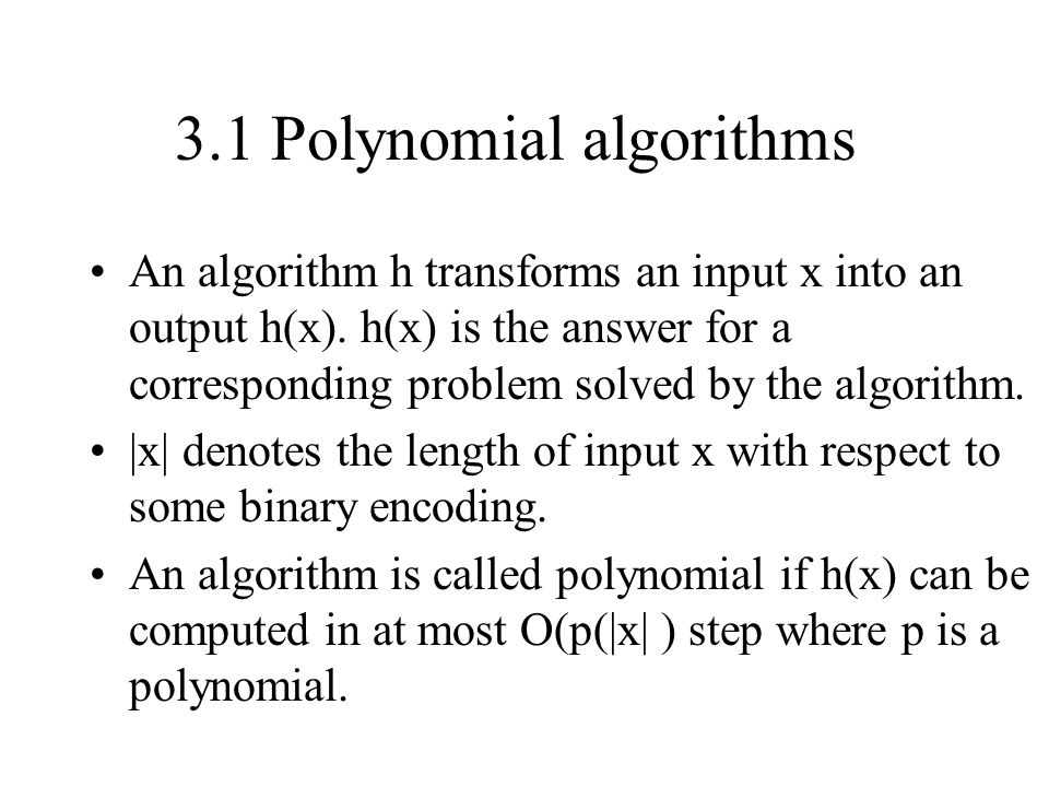 3.1 Polynomial algorithms