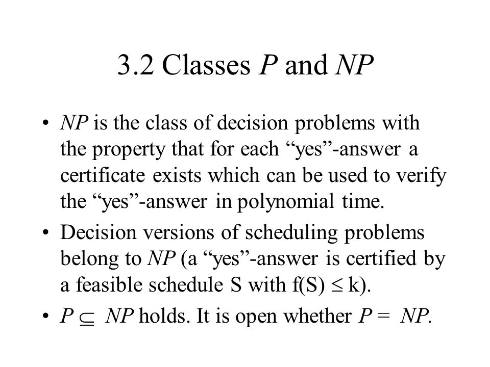 3.2 Classes P and NP