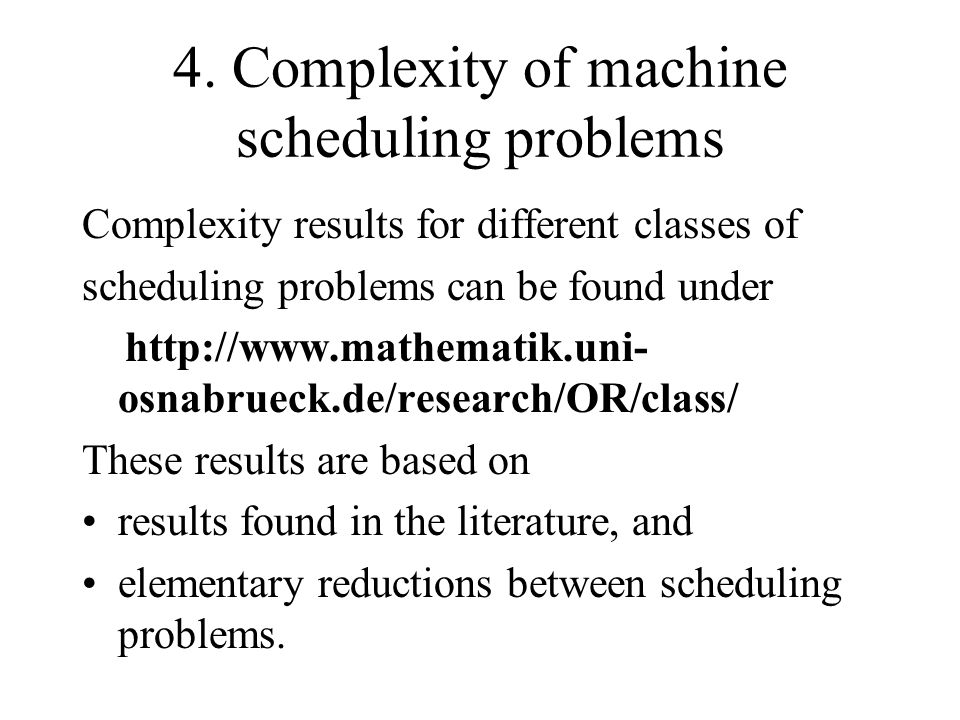 4. Complexity of machine scheduling problems