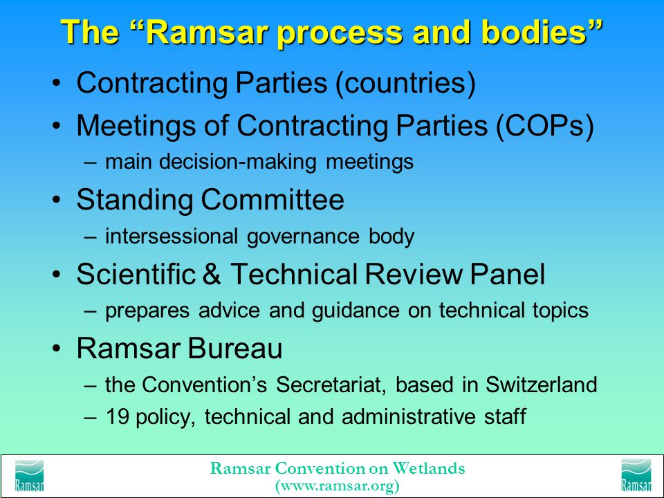 The Ramsar process and bodies