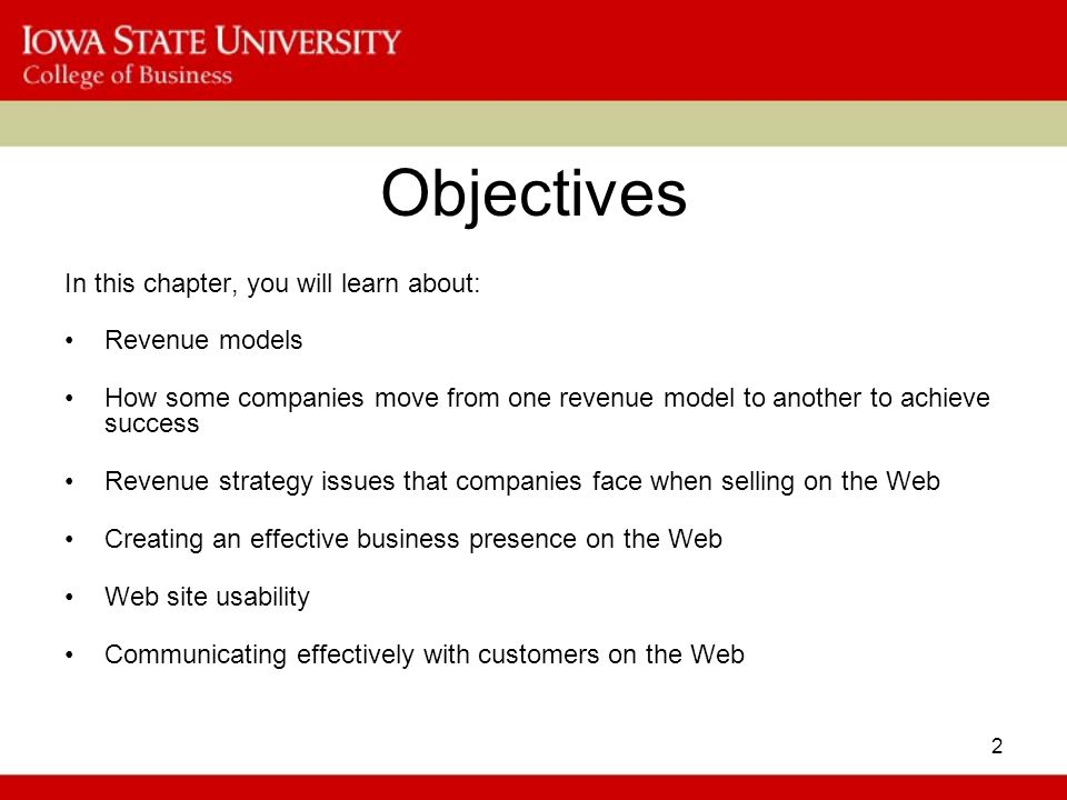 Objectives In this chapter, you will learn about: Revenue models
