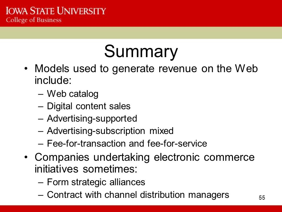 Summary Models used to generate revenue on the Web include: