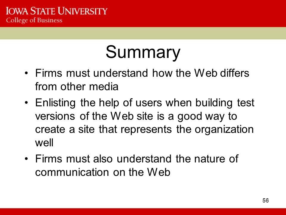 Summary Firms must understand how the Web differs from other media