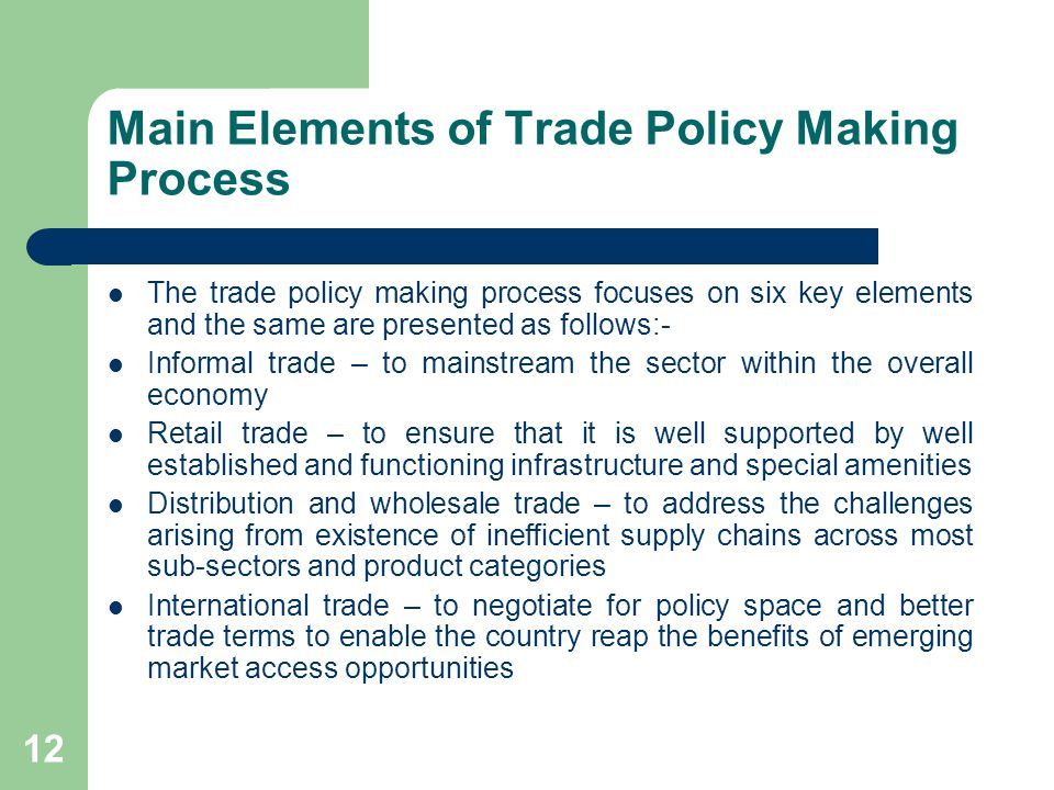 Main Elements of Trade Policy Making Process