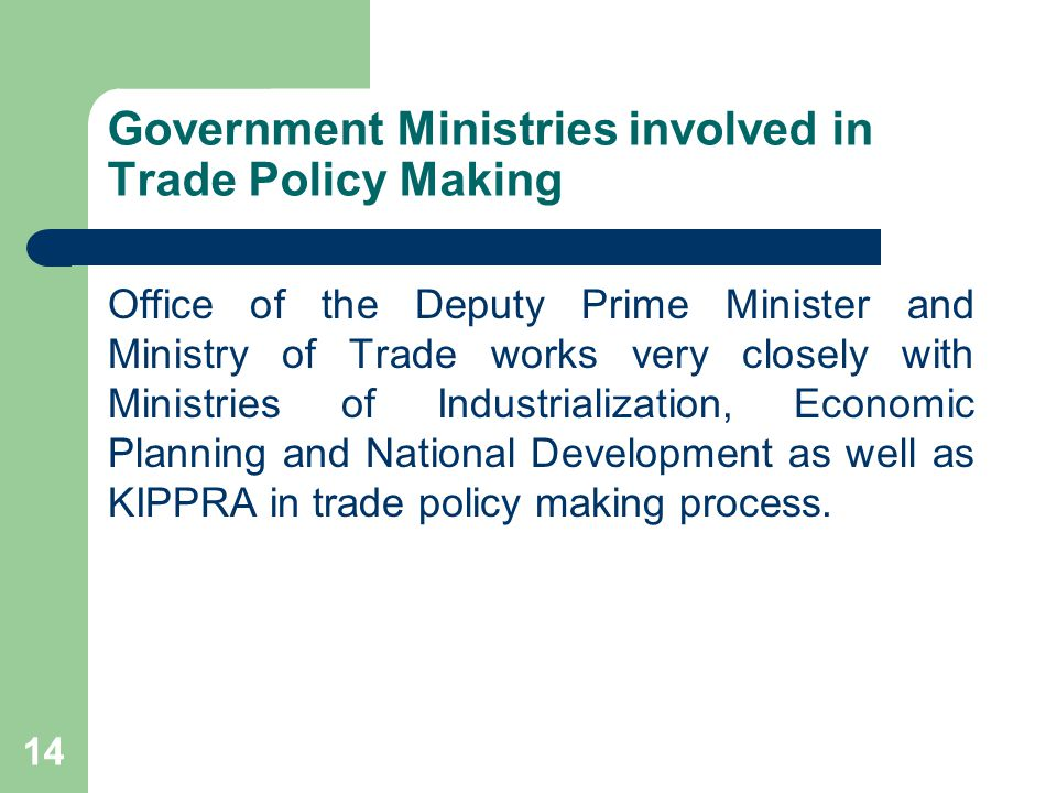 Government Ministries involved in Trade Policy Making