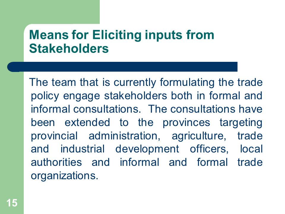 Means for Eliciting inputs from Stakeholders
