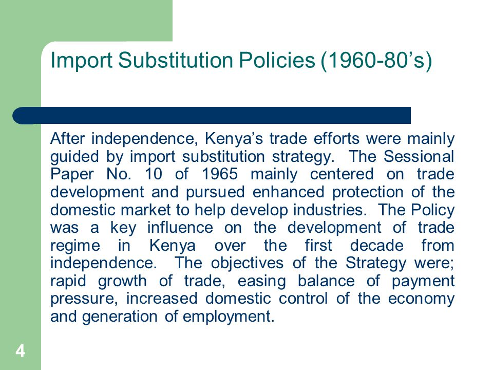 Import Substitution Policies (1960-80's)