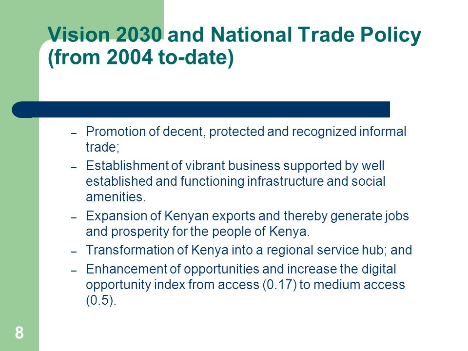 Vision 2030 and National Trade Policy (from 2004 to-date)