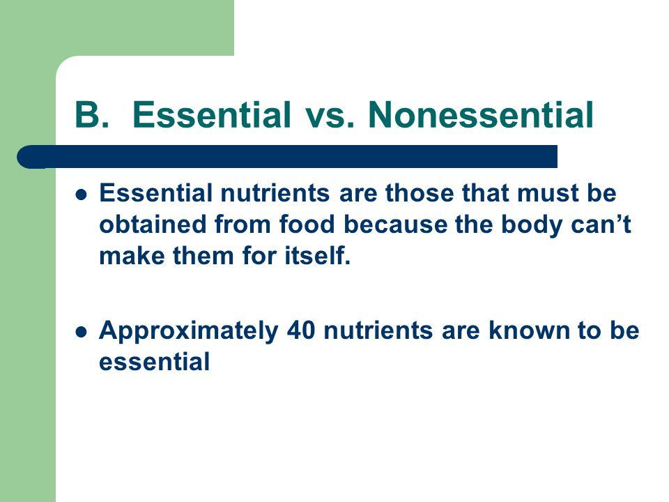 B. Essential vs. Nonessential