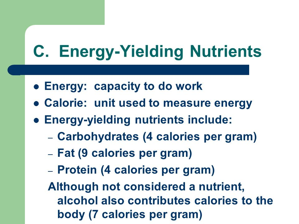 C. Energy-Yielding Nutrients