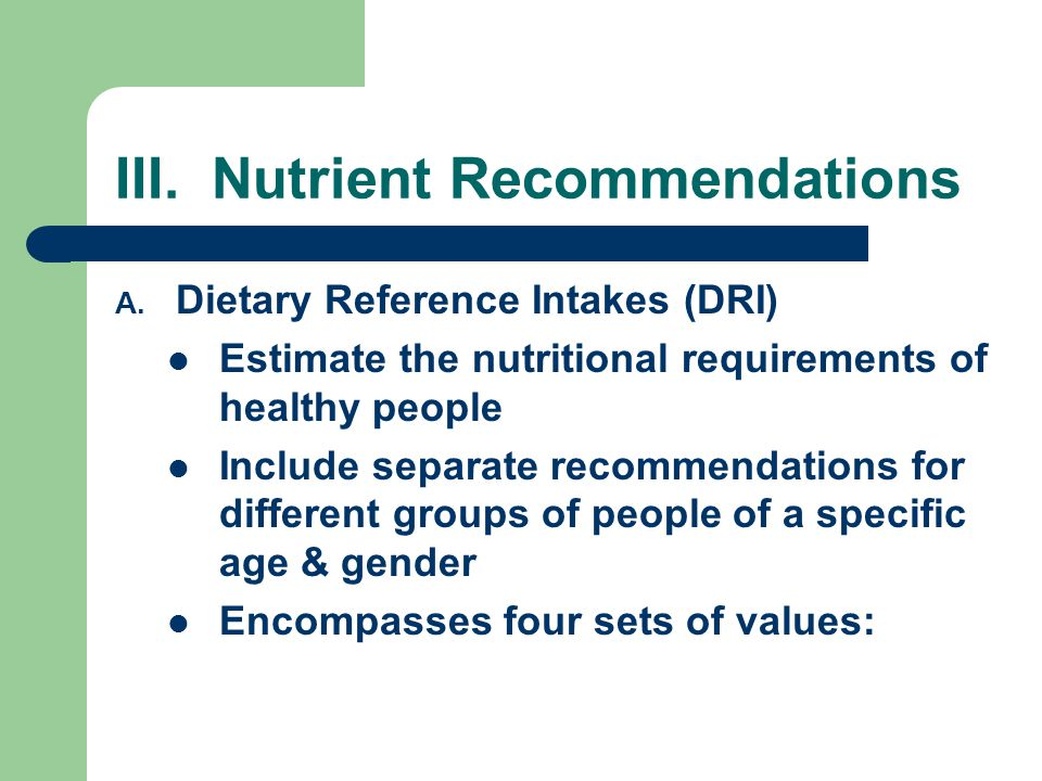 III. Nutrient Recommendations