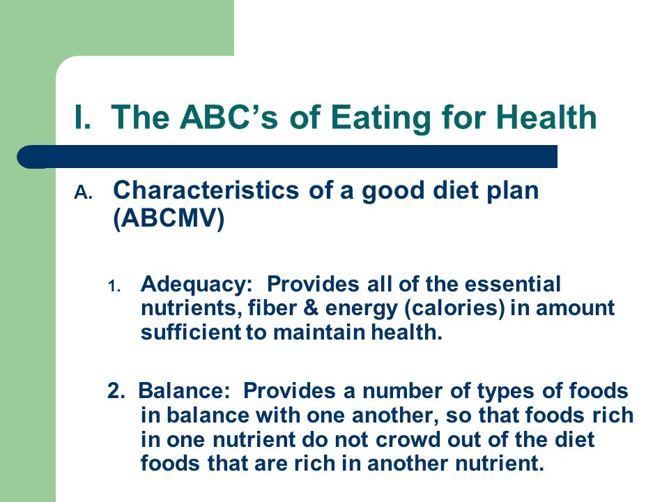 I. The ABC's of Eating for Health